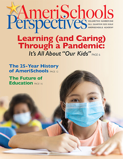 AmeriSchools Perspectives Magazine Fall 2020 Issue