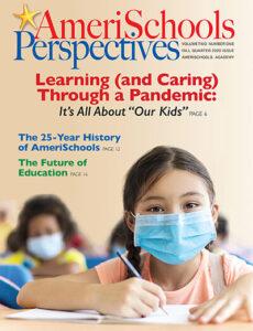 AmeriSchools Fall 2020 Perspectives Magazine